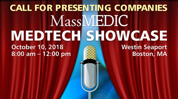 MassMEDIC Meetings, Events, and Webinars MedTech Showcase: Call for Presenting Companies